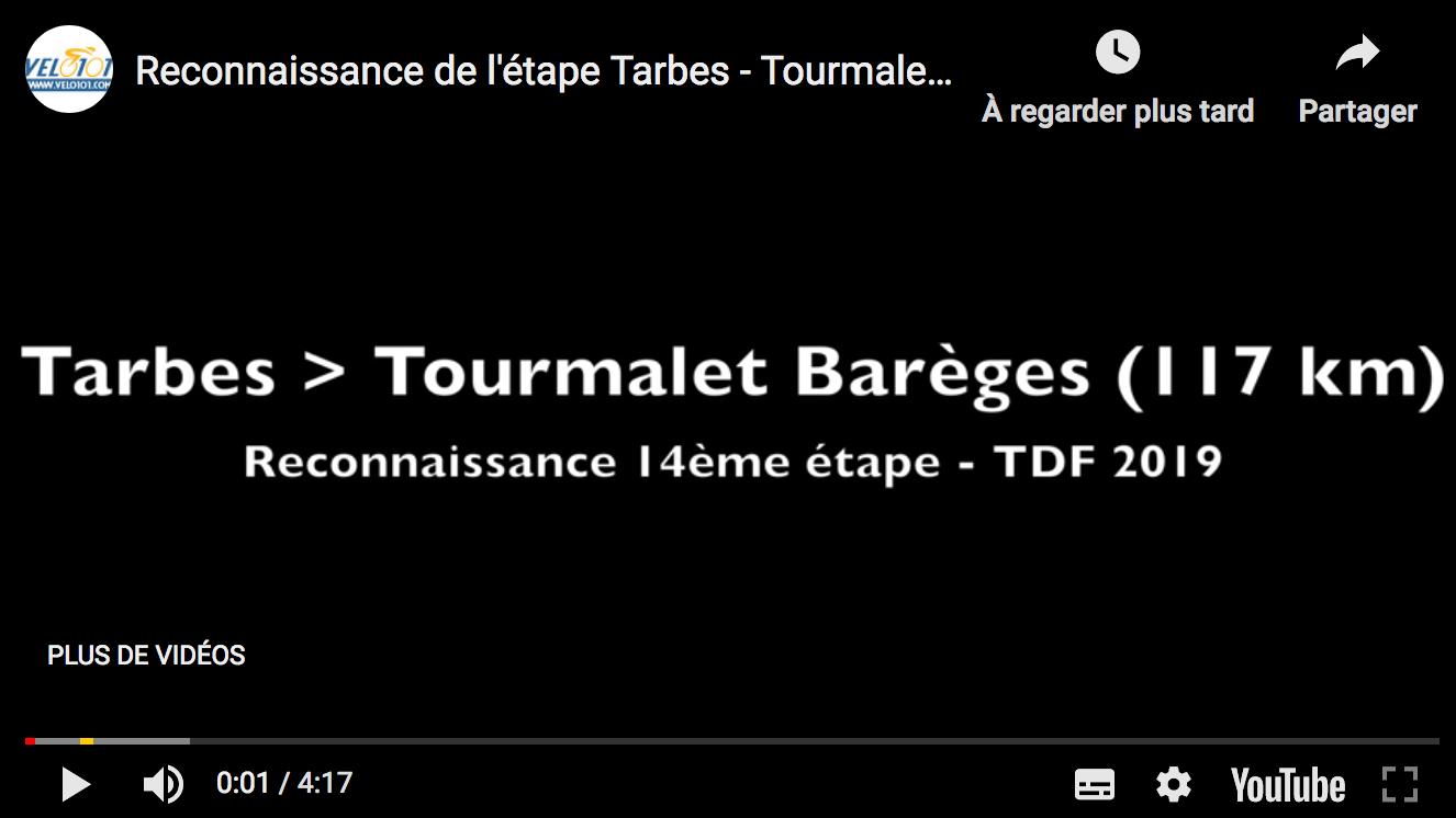 Reconnaissance de l'étape Tarbes - Tourmalet Barèges